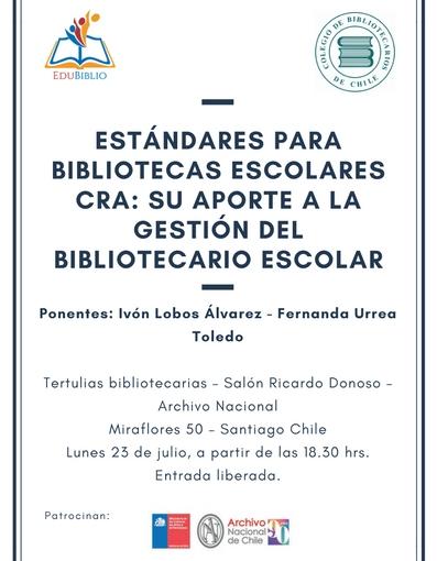 """Tertulia Bibliotecaria """"Estándares y su aporte a la gestión del BibliotecarioEscolar"""""""