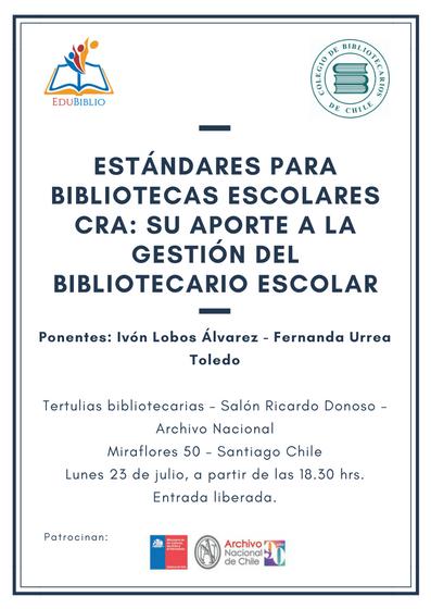 """""""Estándares para Bibliotecas Escolares CRA_ su aporte a la gestión del bibliotecario escolar"""""""